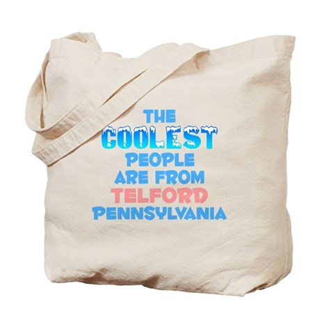 Coolest: Telford, PA Tote Bag