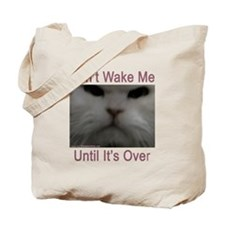 Don't Wake Me Tote Bag