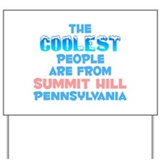Coolest: Summit Hill, PA Yard Sign
