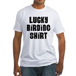 Lucky Birding Shirt (Black Text) Fitted T-Shirt