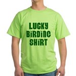 Lucky Birding Shirt (Green Text) Green T-Shirt