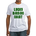 Lucky Birding Shirt (Green Text) Fitted T-Shirt