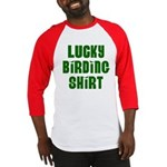 Lucky Birding Shirt (Green Text) Baseball Jersey