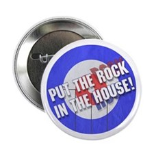 """Rock In The House! Curling 2.25"""" Button"""