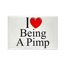 """""""I Love (Heart) Being A Pimp"""" Rectangle Magnet"""