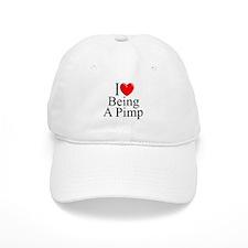 """I Love (Heart) Being A Pimp"" Baseball Cap"