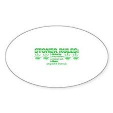 Stoner Rules Oval Decal