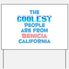 Coolest: Benicia, CA Yard Sign
