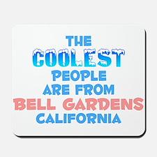 Coolest: Bell Gardens, CA Mousepad