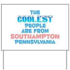 Coolest: Southampton, PA Yard Sign