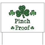 Pinch Proof Shamrock Yard Sign
