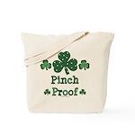 Pinch Proof Shamrock Tote Bag