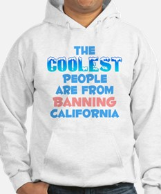 Coolest: Banning, CA Hoodie