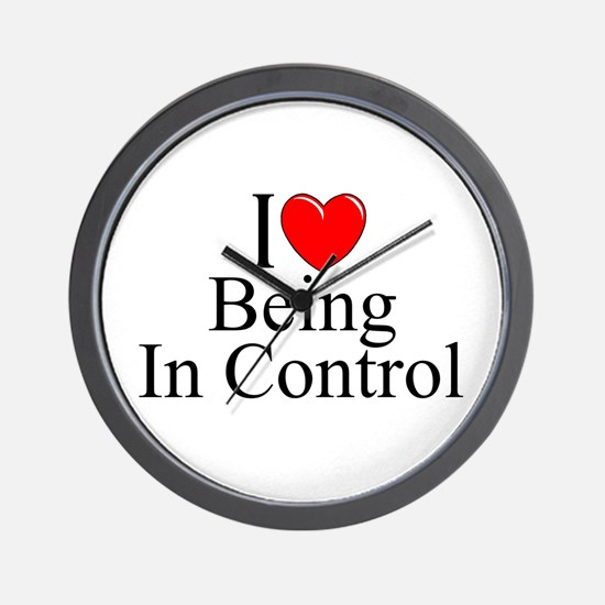 """""""I Love (Heart) Being In Control"""" Wall Clock"""