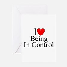 """""""I Love (Heart) Being In Control"""" Greeting Cards ("""