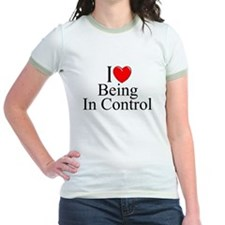 """""""I Love (Heart) Being In Control"""" T"""