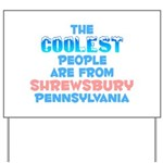Coolest: Shrewsbury, PA Yard Sign