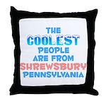 Coolest: Shrewsbury, PA Throw Pillow