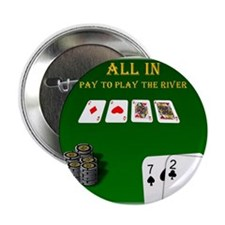 """All In, Pay to Play River 2.25"""" Button (10 pack)"""