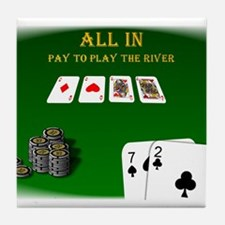 All In, Pay to Play River Tile Coaster