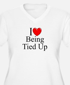"""""""I Love (Heart) Being Tied Up"""" T-Shirt"""