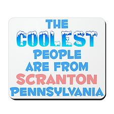 Coolest: Scranton, PA Mousepad