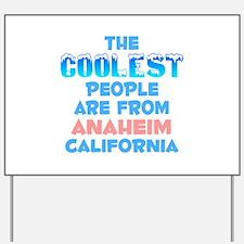 Coolest: Anaheim, CA Yard Sign