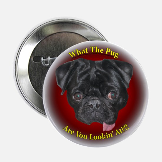 What The Pug? Button