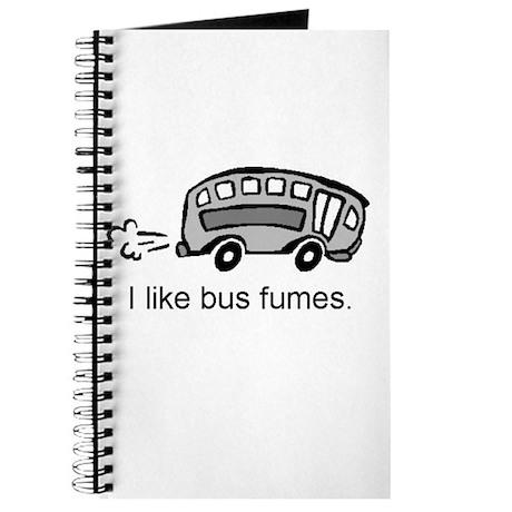 """I like bus fumes."" Journal"
