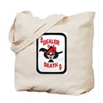 Dealer of Death Tote Bag