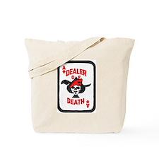 Dealer of Death Tote Bag