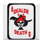Dealer of Death Tile Coaster