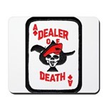 Dealer of Death Mousepad
