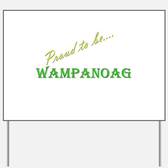 Wampanoag Yard Sign
