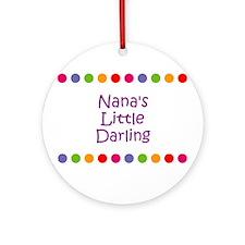 Nana's Little Darling Ornament (Round)