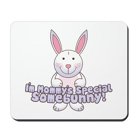 Mommy's Somebunny Boy Mousepad