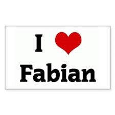 I Love Fabian Rectangle Decal