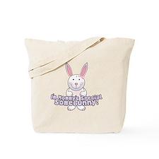Mommy's Somebunny Girl Tote Bag