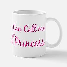 You can call me princess Small Small Mug