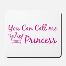 You can call me princess Mousepad