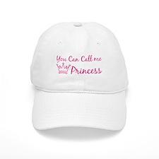 You can call me princess Baseball Cap