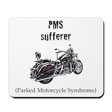 PMS Sufferer Mousepad
