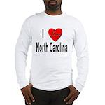 I Love North Carolina (Front) Long Sleeve T-Shirt