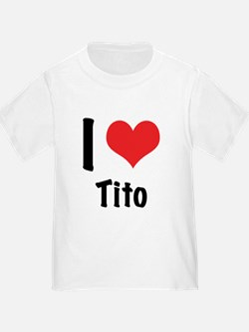 I 'heart' Tito T
