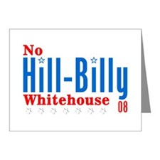 No Hill-Billy Whitehouse 08 Note Cards (Pk of 20)