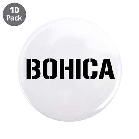 "BOHICA 3.5"" Button (10 pack)"