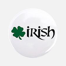 """Irish v6 3.5"""" Button"""