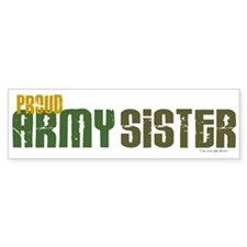 Proud Army Sister 1 Bumper Car Sticker