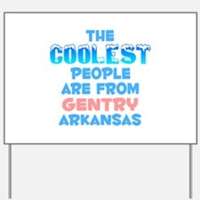 Coolest: Gentry, AR Yard Sign
