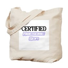 """""""Certified Awesome Son"""" Tote Bag"""